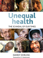 Unequal Health: The scandal of our times