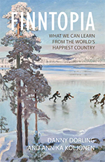Finntopia: what we can learn from the world's happiest country