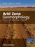 Cover: Arid Zone Geomorphology: Process, Form and Change in Drylands, 3rd Edition