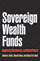 Cover: Sovereign Wealth Funds: Legitimacy, Governance and Global Power