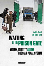 Cover: Waiting at the prison gate: women, identity and the Russian penal system