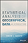Cover: Statistical Analysis of Geographical Data: An Introduction